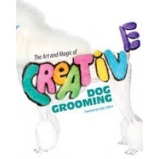 The Art and Magic of Creative Dog Grooming